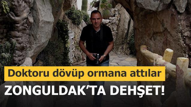 Zonguldak'ta dehşet! Doktoru dövüp ormana attılar