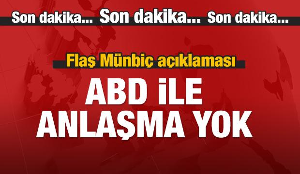 Bakan'dan flaş 'Münbiç' açıklaması