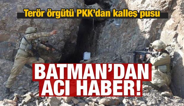 Batman'dan acı haber: PKK'dan kalleş pusu!