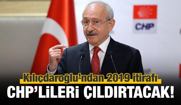 Kılıçdaroğlu'ndan dikkat çeken itiraf!