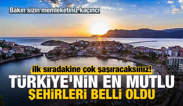 Türkiye'nin en mutlu şehirleri belli oldu!