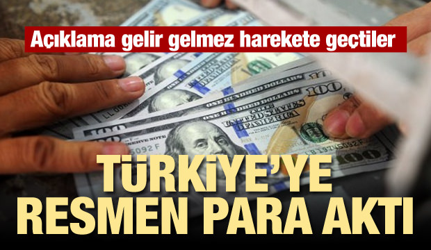 Anında harekete geçtiler! Türkiye'ye resmen para aktı