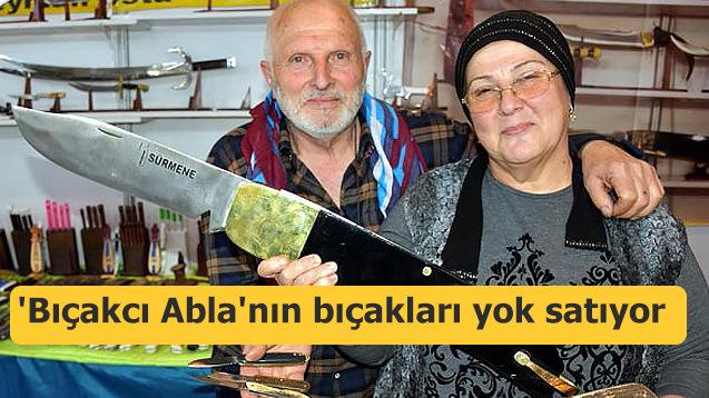 'Bıçakcı Abla'nın bıçakları yok satıyor!