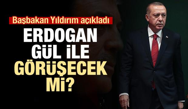 Erdoğan- Gül görüşür mü? sorusuna cevap geldi