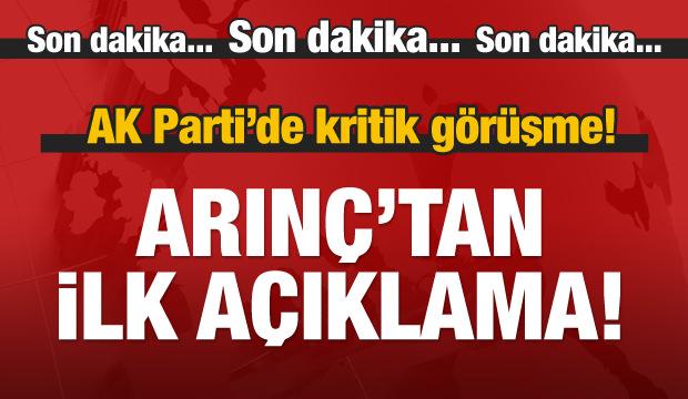 Erdoğan'la görüşecek olan Arınç'tan ilk açıklama!
