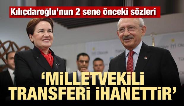 Kılıçdaroğlu: Vekil transferi ihanettir