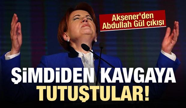 Meral Akşener'den Abdullah Gül çıkışı