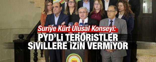 PYD'li teröristler sivillere izin vermiyor