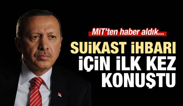 Erdoğan suikast iddiaları için ilk kez konuştu