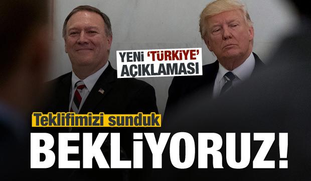 ABD'den Türkiye açıklaması: Teklifimizi sunduk