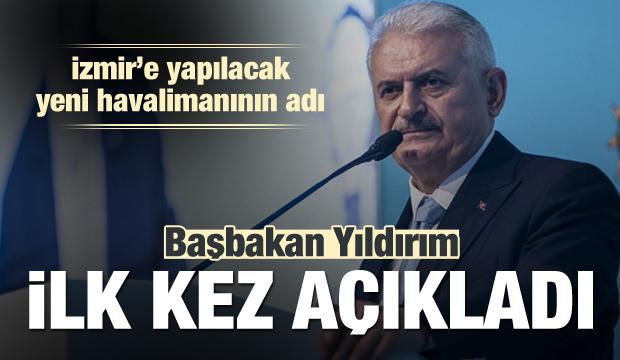 İzmir'e yapılacak havalimanının adı açıklandı