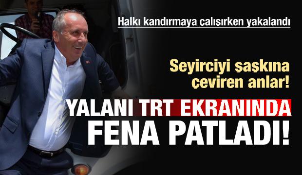Muharrem İnce TRT'de fena yakalandı!