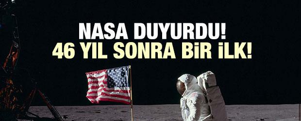 NASA duyurdu: ABD 46 yıl sonra bir ilk!