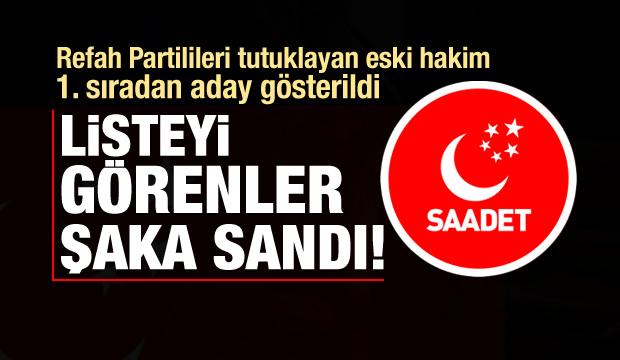 Refah Partilileri tutuklayan hakim Saadet'ten aday