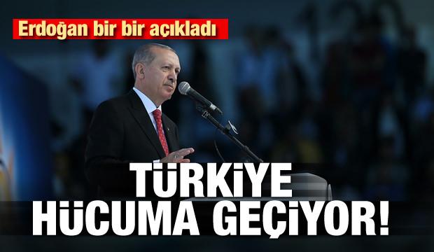 Türkiye hücuma geçiyor! Erdoğan bir bir açıkladı