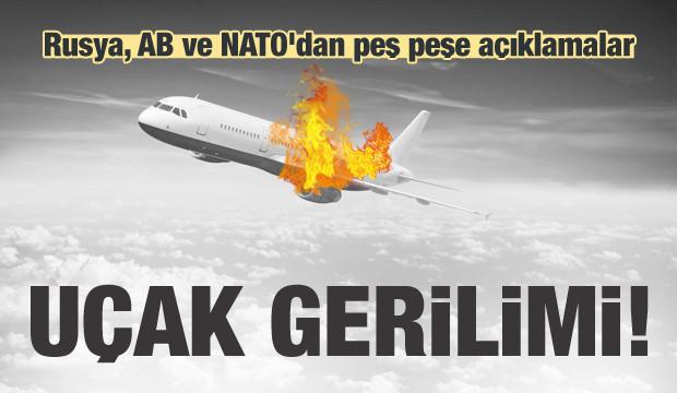 Uçak gerilimi: Rusya, AB ve NATO'dan açıklamalar
