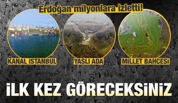 Erdoğan, dev projeleri milyonlara izletti