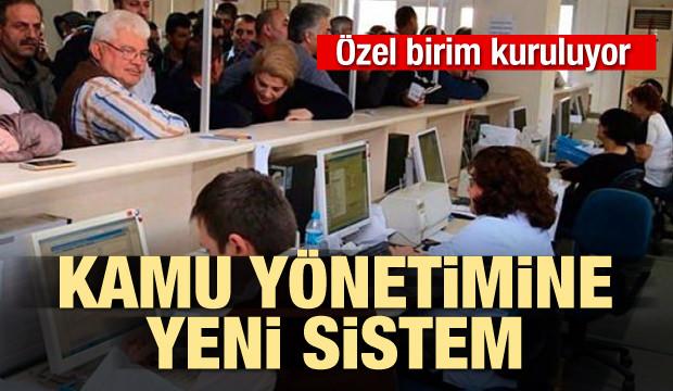 Kamu yönetimine yeni sistem