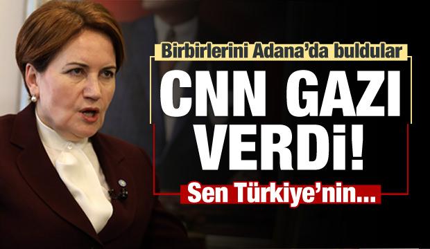CNN, Akşener'e gazı verdi! Sen Türkiye'nin...