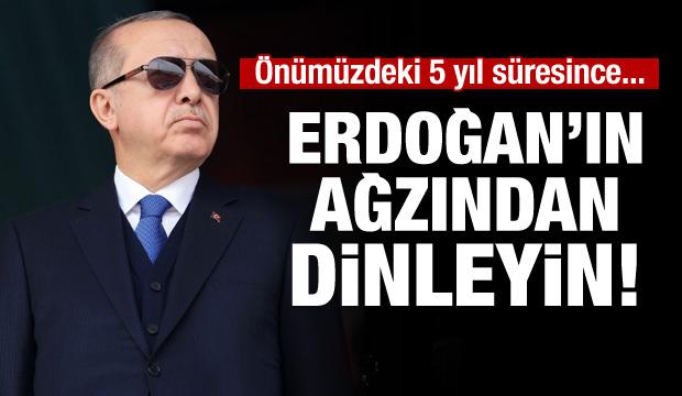 Cumhurbaşkanı Erdoğan vatandaştan destek istedi