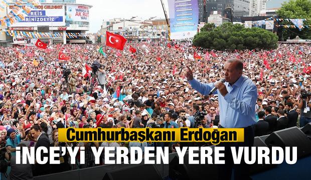 Erdoğan'dan Muharrem İnce'ye sert sözler