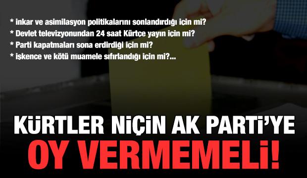 Kürtler AK Parti'ye niçin oy vermemeli?