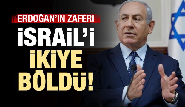 Erdoğan kazandı, İsrail ikiye bölündü!