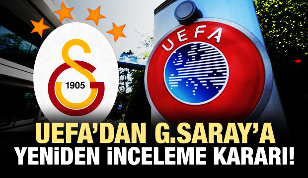 UEFA'dan korkutan Galatasaray açıklaması!