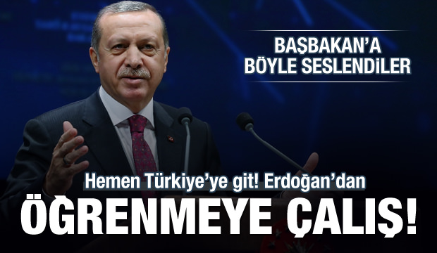 Başbakana 'Türkiye'den ilham al' çağrısı