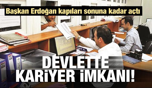 Başkan Erdoğan kapıları açtı! Devlette kariyer zamanı