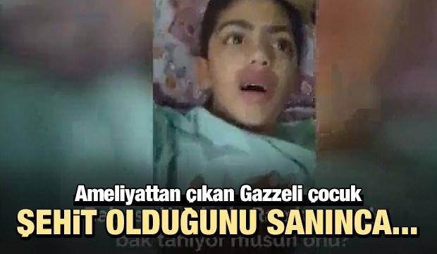 Gazzeli çocuk uyandığında şehit olduğunu sanınca..