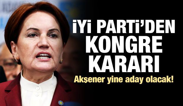 İYİ Parti'den olağanüstü kongre kararı!