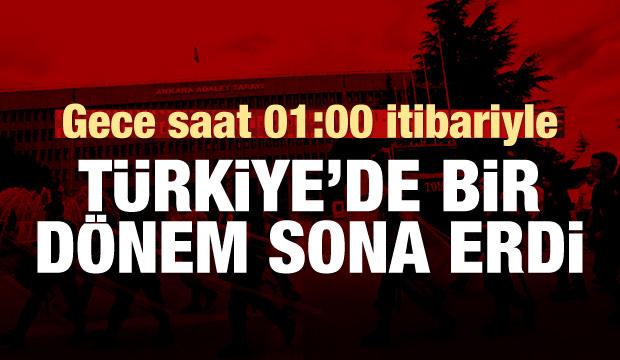 Türkiye'de bir dönem sona erdi!