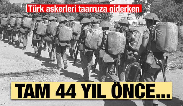 Unutulmaz harekatın 44. yıl dönümü