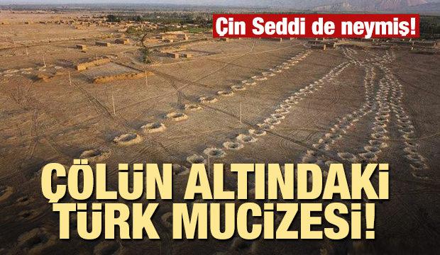 Çölün altında Türk mucizesi!