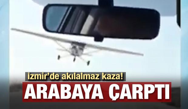 İzmir'de inanılmaz olay! Otomobile uçak çarptı