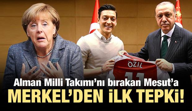 Merkel'den Mesut Özil'in kararına ilk yorum!