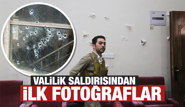 Valilik saldırısından ilk fotoğraflar