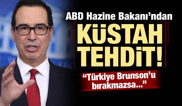 ABD Hazine Bakanı'ndan küstah Türkiye tehdidi!