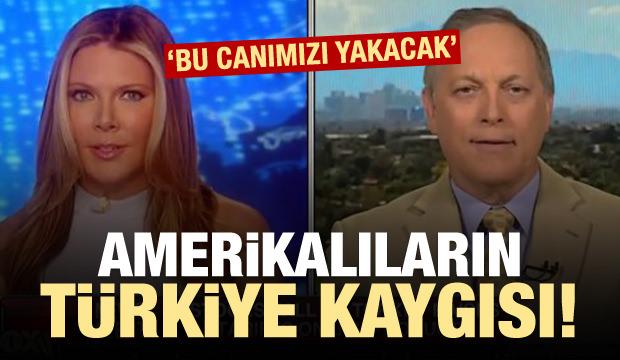 Amerikalıların Türkiye kaygısı: Canımızı yakacak