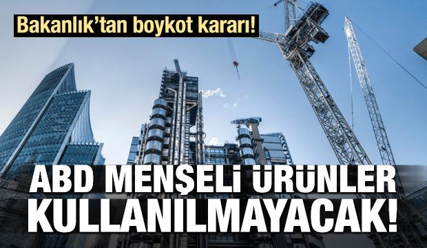 Çevre ve Şehircilik Bakanlığı'ndan boykot kararı!