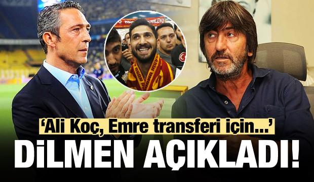Dilmen: Ali Koç, Emre'nin transferi için...