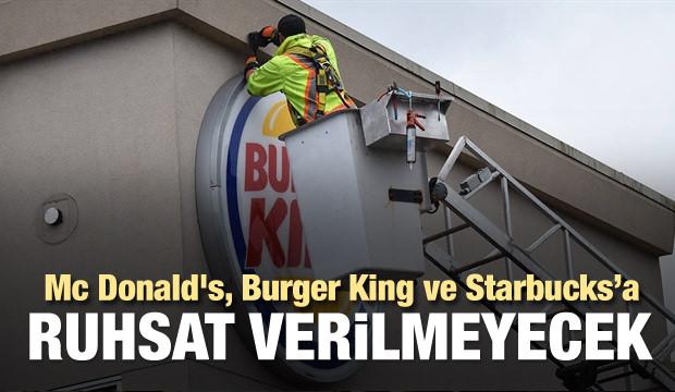 Mc Donald's ve Burger King'e ruhsat verilmeyecek