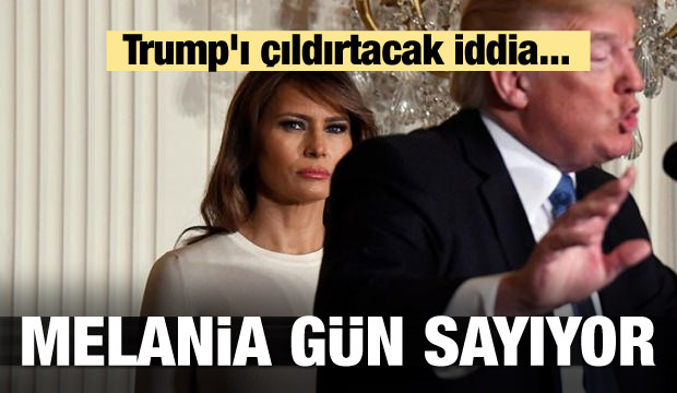 Trump'ı çıldırtacak iddia... Melania gün sayıyor