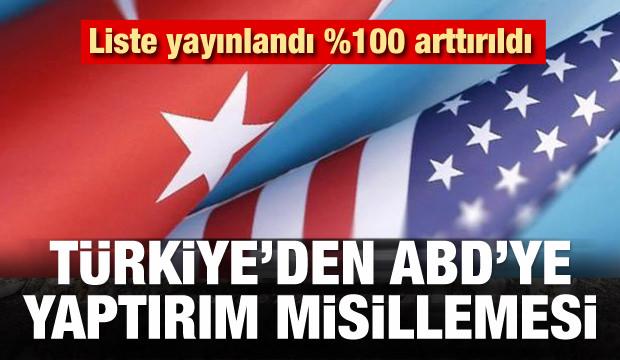 Türkiye'den ABD'ye yaptırım misillemesi