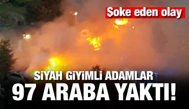 Ülke şokta! Siyah giyimli adamlar 97 araba yaktı