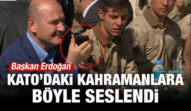 Erdoğan Kato Dağı'ndaki askerlere seslendi