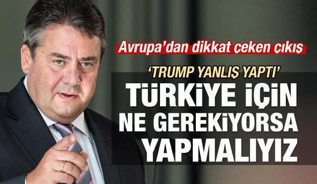 Sigmar Gabriel: Türkiye için her şeyi yapmalıyız