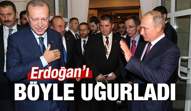 Putin Erdoğan'ı böyle uğurladı