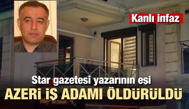 Azerbaycanlı iş adamına saldırı! Hayatını kaybetti